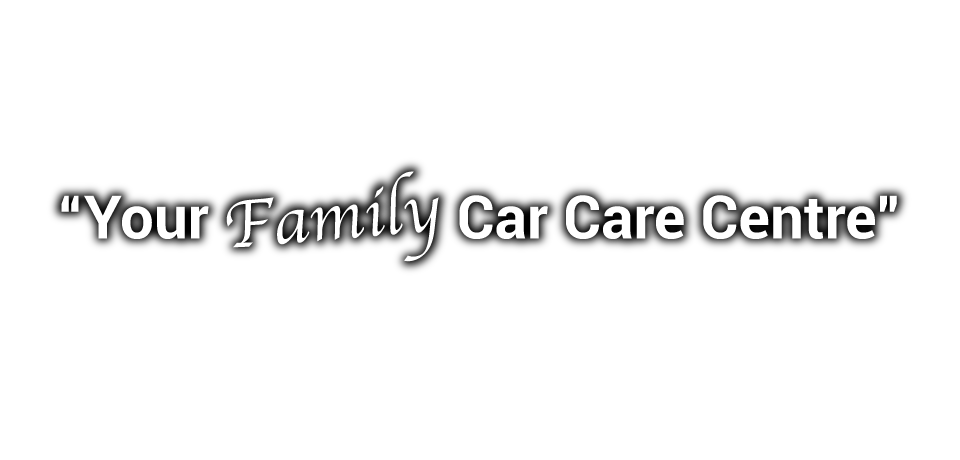 """Your Family Car Care Centre"""